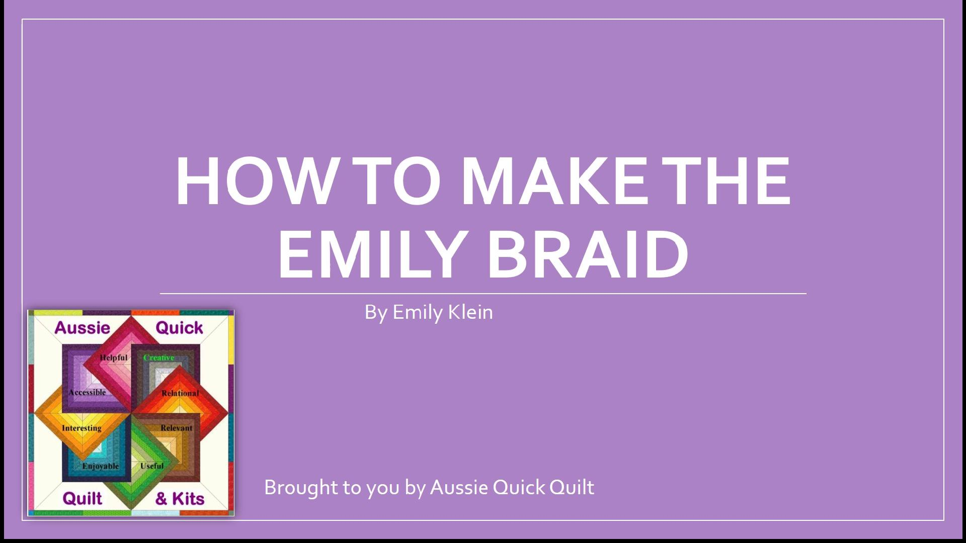 How to make the em braid
